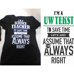 Dames t-shirt I'M UW TEKST......