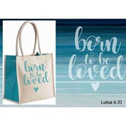 Shopper Born to be loved of je eigen tekst